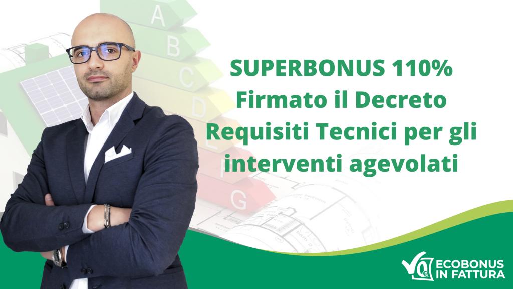 Decreto Requisiti Tecnici Superbonus 110%: scopri come beneficiare dell'agevolazione con Ecobonus in Fattura