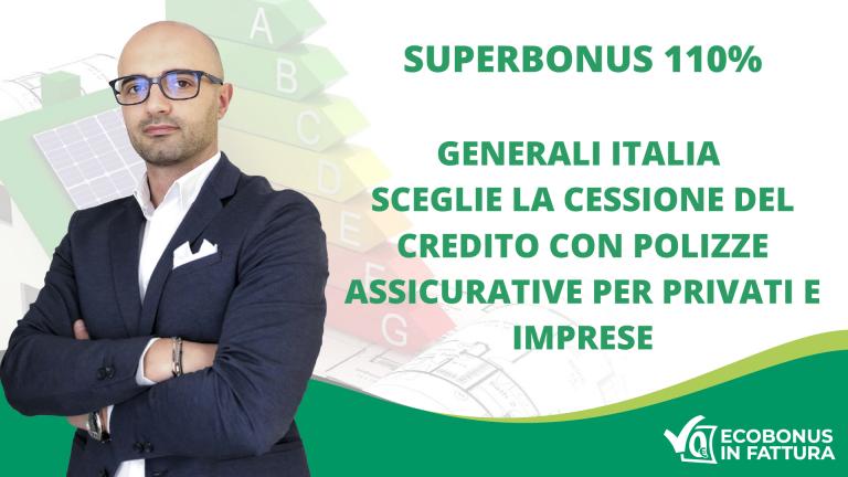 offerta Superbonus Generali Italia: cessione del credito e assicurazioni per privati e imprese