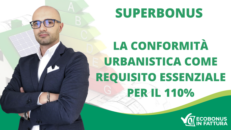 Conformità urbanistica Superbonus 110% Basilicata: ecco a cosa serve