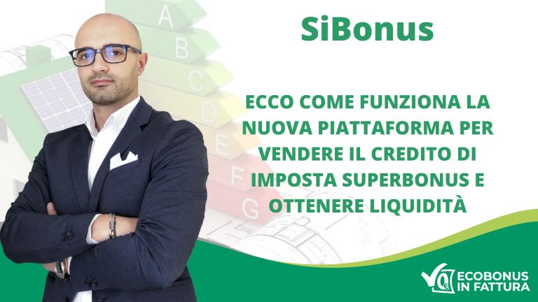SiBonus cessione del credito Superbonus 110%: ecco come funziona la piattaforma di InfoCamere | Ecobonus in Fattura Basilicata | Villa d'Agri (Potenza)