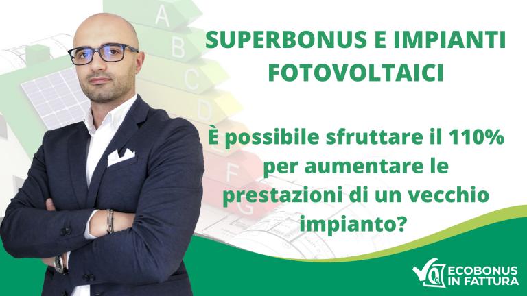 Superbonus fotovoltaico Basilicata: è possibile potenziare l'impianto esistente?