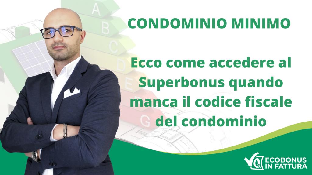 Condominio minimo Ecobonus 110%: come accedere alle detrazioni fiscali?