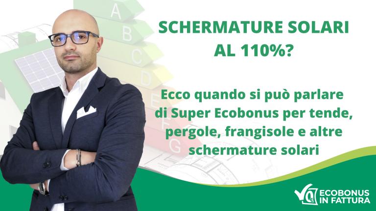 Schermature solari Ecobonus 110%: le regole per accedere alla maxi detrazione fiscale