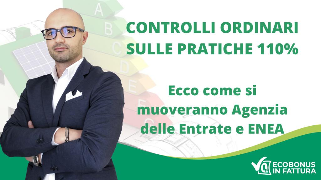 Controlli Superbonus 110% Agenzia delle Entrate e ENEA   Ecobonus in Fattura
