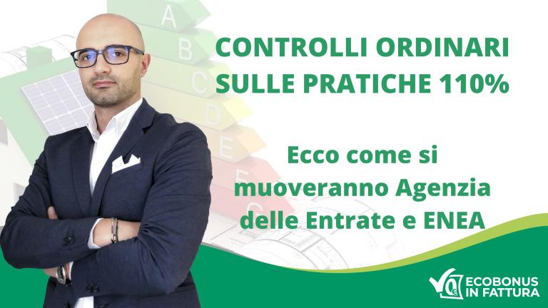 Controlli Superbonus 110% Agenzia delle Entrate e ENEA | Ecobonus in Fattura