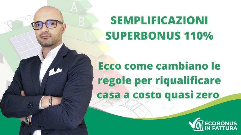 Le novità del Decreto Semplificazioni Superbonus 110 | Ecobonus in Fattura